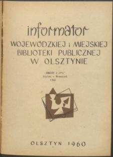Informator Wojewódzkiej i Miejskiej Biblioteki Publicznej w Olsztynie, 1960, nr 3