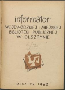 Informator Wojewódzkiej i Miejskiej Biblioteki Publicznej w Olsztynie, 1960, z. 4