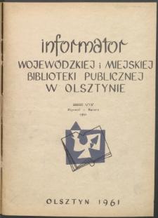Informator Wojewódzkiej i Miejskiej Biblioteki Publicznej w Olsztynie, 1961, z. 1