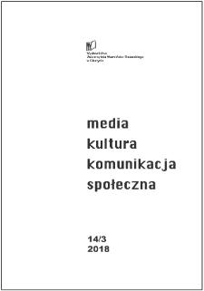 Media, Kultura, Komunikacja społeczna 14/3 (2018)