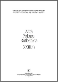 Acta Polono-Ruthenica XXIII/1, 2018