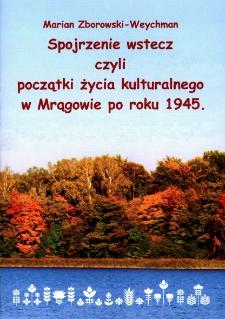 Spojrzenie wstecz czyli początki życia kulturalnego w Mrągowie po roku 1945