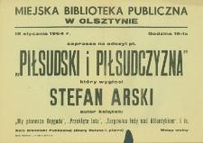 "Odczyt pt. ""Piłsudski i piłsudczyzna"""""