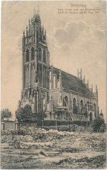 Ortelsburg Kath. Kirche nach der Beschießung durch die Russen am Aug. 1914