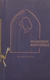 W grodzie Kopernika w roku kopernikowskim