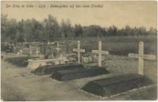 Der Krieg im Osten. Lyck - Heldengräber auf dem neuen Friedhof